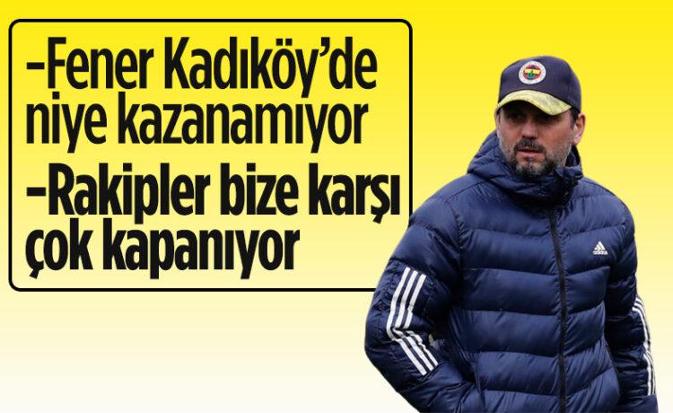 Erol Bulut: Rakipler Kadıköy'de 6'lı savunma yapıyor